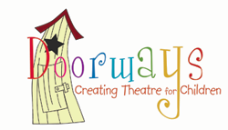 Doorways: Creating Theatre for Children